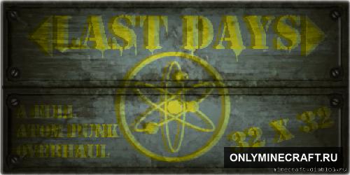 Last Days (Тёмный пак для хардора)