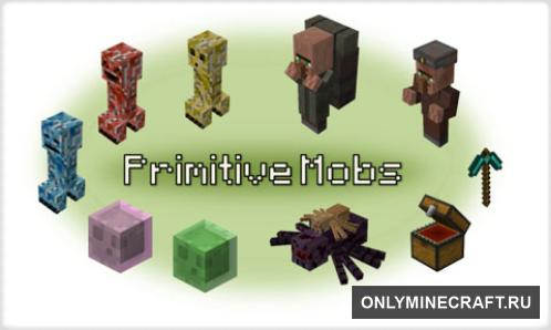 Primitive Mobs (Новые мобы)