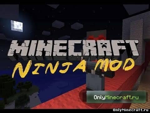 Ninja Mod